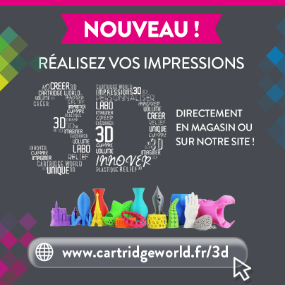 Impression 3D - Cartridge World Chambéry